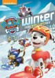 Go to record Paw patrol. Winter rescues [videorecording]