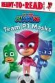 Go to record Team PJ Masks