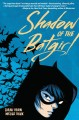 Go to record Shadow of the Batgirl / a graphic novel