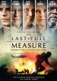 Go to record The last full measure [videorecording]