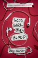 Go to record Good girl, bad blood : the sequel to a good girl's guide t...