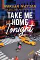 Go to record Take me home tonight