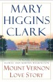Go to record Mount Vernon love story : a novel of George and Martha Was...